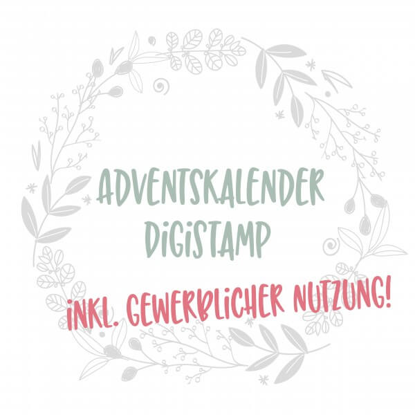 Adventskalender DigiStamp 2019 INKL. GEWERBLICHER NUTZUNG