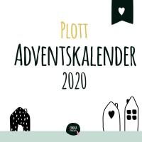Adventskalender Plottdesign 2020