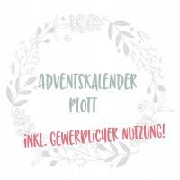 Adventskalender Plottdesign 2019 INKL. GEWERBLICHER NUTZUNG